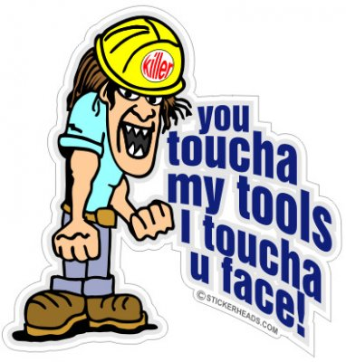 Toucha  My Tools I Toucha U Face! cartoon guy - Work Job Sticker