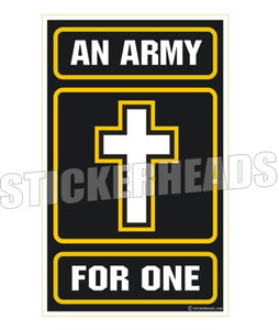 An Army For one - cross - Religious Sticker