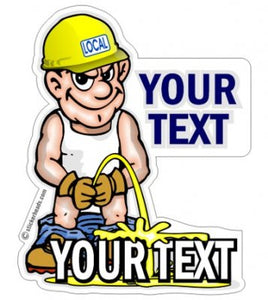 Pee On Your Custom Text  - Misc Union Sticker