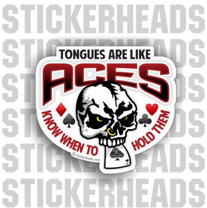 Tongues Are Like ACES  - skull Sticker