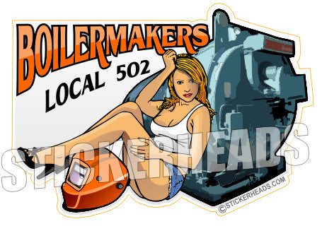 Sexy Chick With Welder helmet and Boiler - boilermakers  boilermaker  Sticker