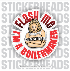 BOILERMAKERS - Flash Me Sexy - Union - boilermakers  boilermaker  Sticker