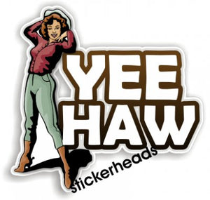 Yee Haw  Cow Girl   -  Western Sticker