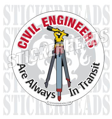 Always In Transit - Civil Power Engineer Sticker