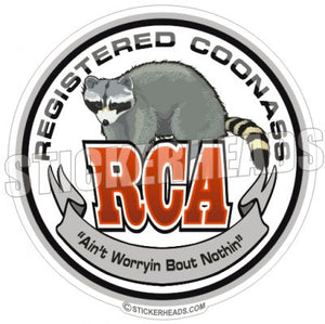 Registered Coon Ass coonass RCA - Funny Sticker