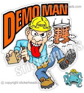 Demo Man - Cartoon Guy -  Demolition Crane Operator Sticker