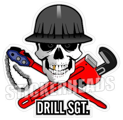 Drill Sgt. Skull -  Oilfield Oil Patch Driller Drilling - Sticker