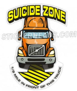 Suicide Zone Semi Truck - Teamsters Trucker Trucking Sticker