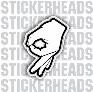 Made ya look OK hand sign circle game - Funny Sticker