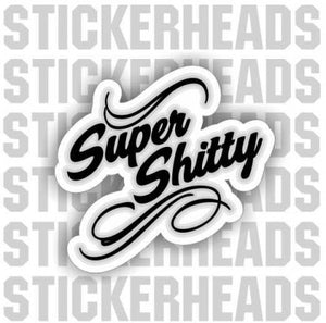 Super Shitty Script -  Funny Sticker