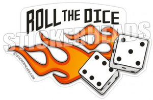 Roll The Dice - Funny Sticker