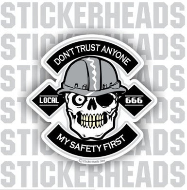 Don't TRUST Anyone Skull -  Misc Union Sticker