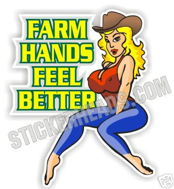 Farm Hands Feel Better Sexy Chick -Tractor Truck Diesel Sticker