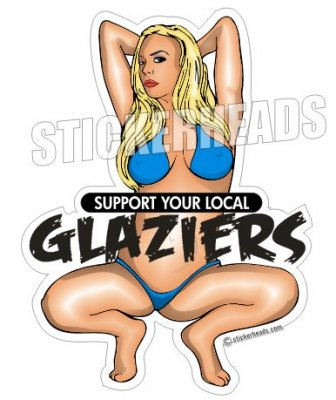 Support Your Local - Sexy Chick - Glaziers Stickers