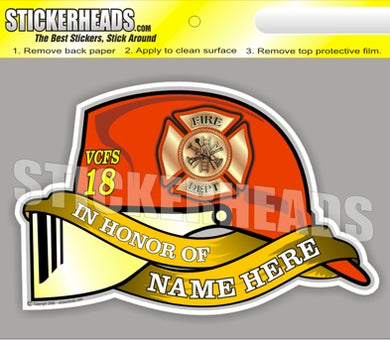 Firefighter helmet & Banners   -  In Memory Of Sticker