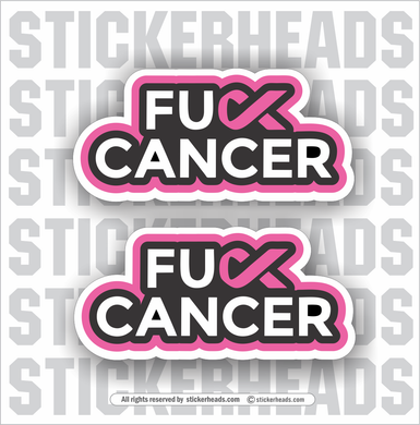 Fuck Cancer ( Your Custom Color )  - Cancer Sticker
