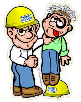 Union Guy Beat up SCAB Cartoon  -  Misc Union Sticker