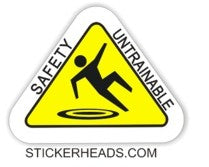 Safety Untrainable  - Union Misc. Work Job Sticker