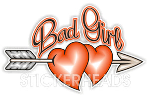Bad Girl hearts and arrow - Funny Sticker