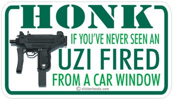Honk  Never Seen and UZI Fired    - Attitude Sticker