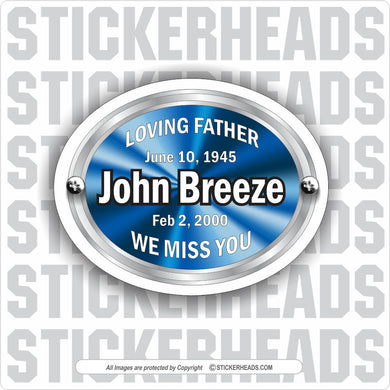 In Memory Of Sticker Oval -  Add Custom Text - Make Your Own Sticker