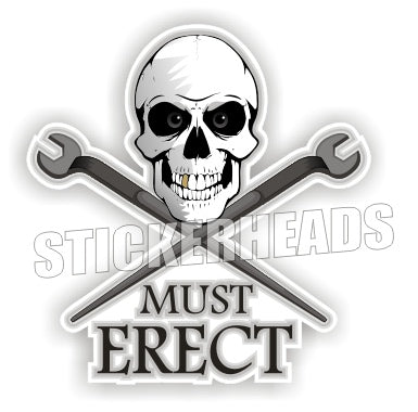 Must Erect Skull crossed spuds -  Ironworker Ironworkers Iron Worker Sticker