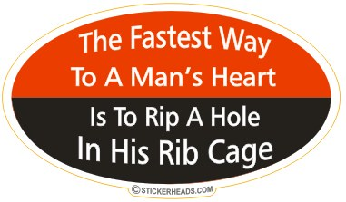 Fastest Way to a Man's Heart  - Attitude Sticker