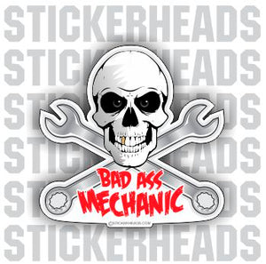 Bad Ass -  Mechanic Mechanics - Skull - Sticker