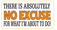 No Excuse  - Attitude Sticker