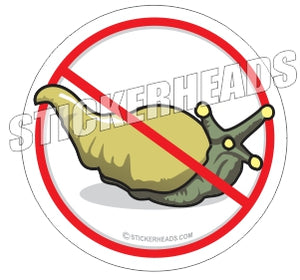NO SLUGS  - Work Job Sticker