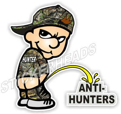 Hunter Piss Pee On Anti-Hunter   - Hunting Hunt Sticker