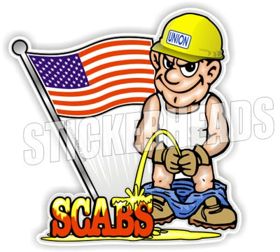 Pee On SCABS - Work Job Sticker