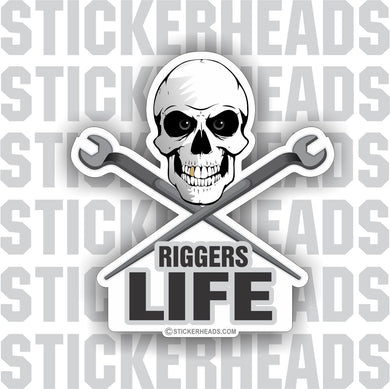 Rigger Life - Skull with crossed spud wrenches  - Rigger Riggers Sticker