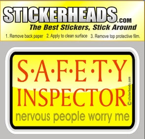 Nervous People Worry Me   - Safety Inspectors Inspector  -  Sexy Chick Sticker