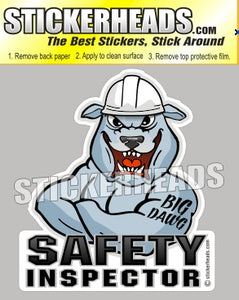 Big Dawg Dog  - Safety Inspectors Inspector  -  Sexy Chick Sticker