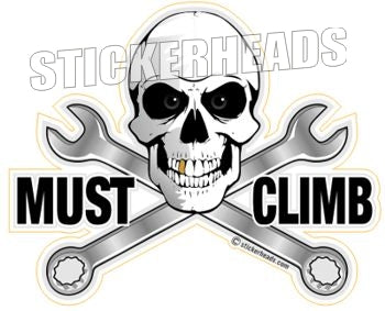Must Climb with crossed wrenches - Skull - Sticker Scaffolder Scaffolding Scaffold