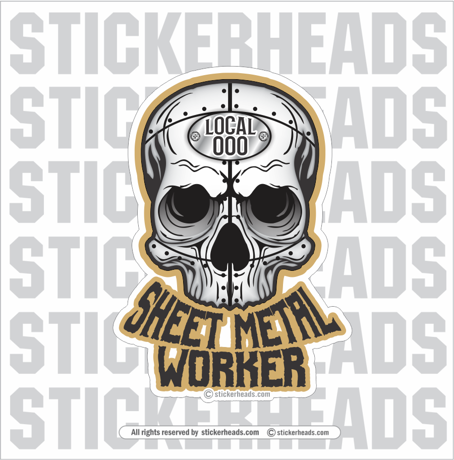 Sheet Metal Worker SKULL #2  with Your Local   - Sheet Metal Workers Sticker