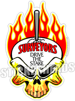 Drive The Stake - Surveyors Survey Stickers