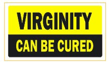 Virginity Can Be Cured - Attitude Sticker