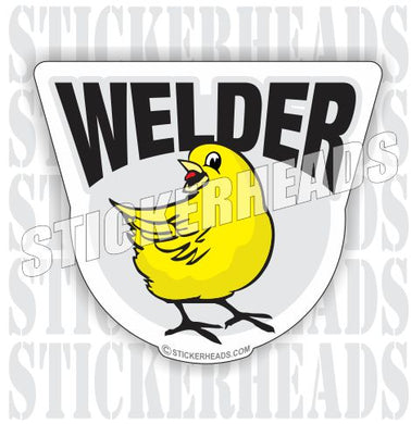 Welder Chick chicken peep  - welding weld sticker