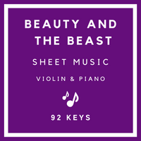 Beauty and the Beast Sheet Music | Violin & Piano | 92 Keys