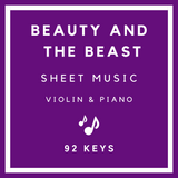Beauty and the Beast Sheet Music - Violin & Piano - 92 Keys