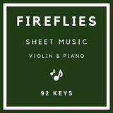 Fireflies Sheet Music | Violin & Piano | 92 Keys