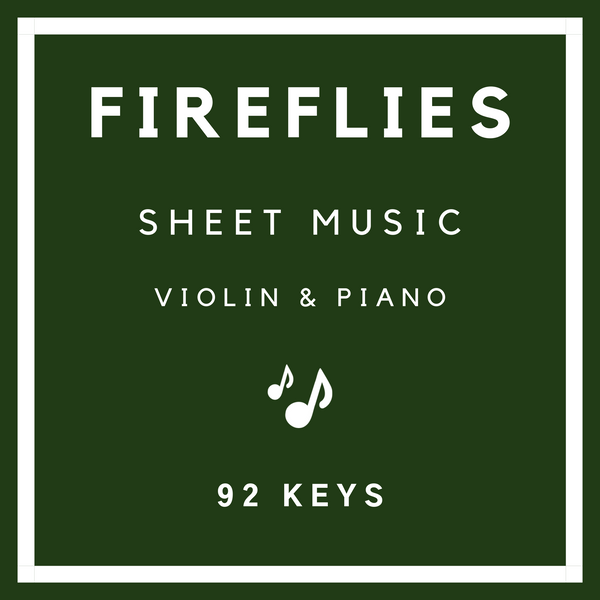 Fireflies Sheet Music - Violin & Piano - 92 Keys