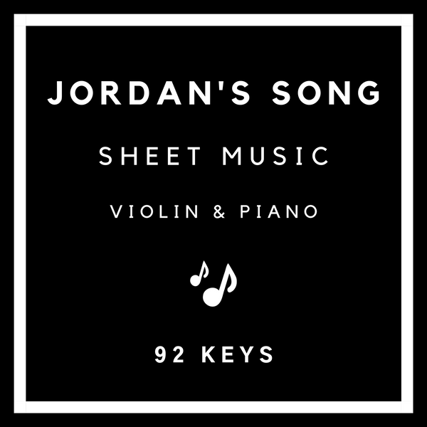 Jordan's Song Sheet Music - Violin & Piano - 92 Keys