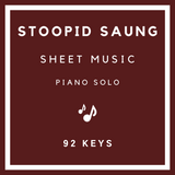 Stoopid Saung Sheet Music | Violin & Piano | 92 Keys