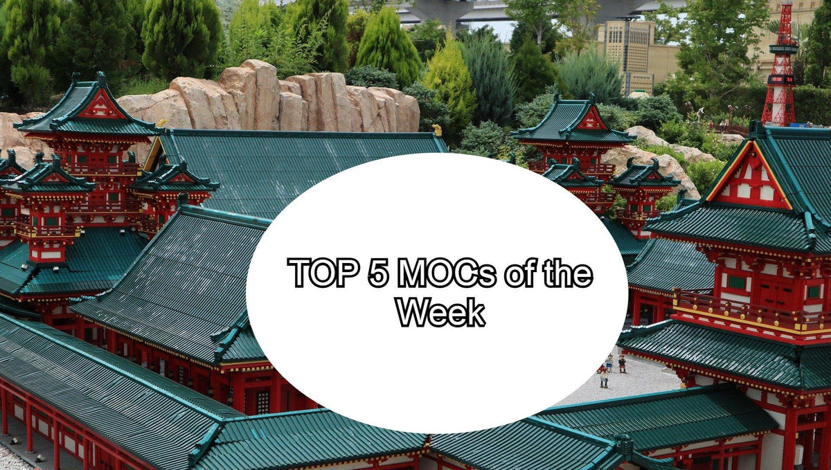 TOP 5 MOCs of the Week