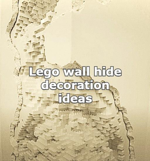 Lego wall hide decoration ideas