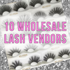 Wholesale Lash Vendor List