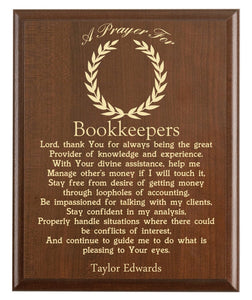 Christian prayer for a bookkeeper with industry logo and free personalization. Cherry finish with laser engraved text.